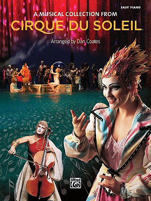 A Musical Collection from Cirque du Soleil By Coates, Dan (COM)